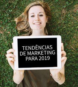 5 Tendências de Marketing para 2019 segundo a Forbes