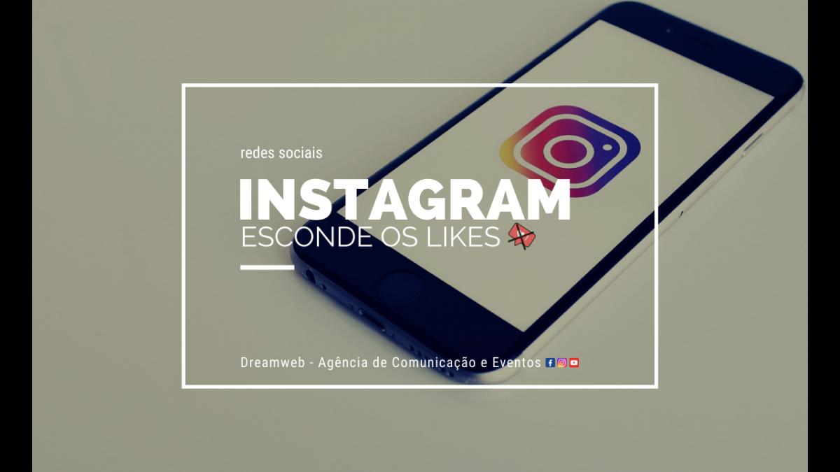 fim dos likes instagram Instagram esconde os likes Instagram esconde os likes 1200x675