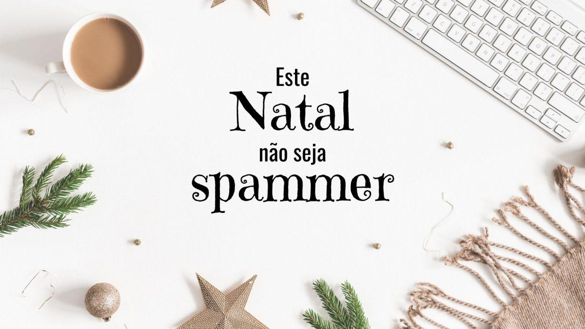 natal spammer Este Natal não seja spammer! Adicionar um subt  tulo 1200x675