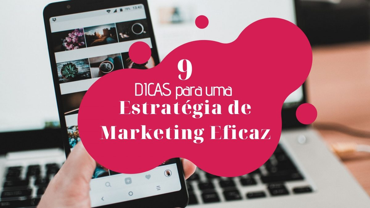 copia-de-copia-de-copia-de-adicionar-um-subtitulo marketing 9 DICAS para uma Estratégia de Marketing Eficaz C  pia de C  pia de C  pia de Adicionar um subt  tulo 1200x675